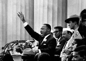 "Martin Luther King ""I have a dream."""